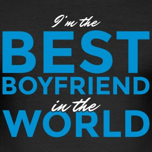 I'm the best boyfriend in the world! - Männer Slim Fit T-Shirt