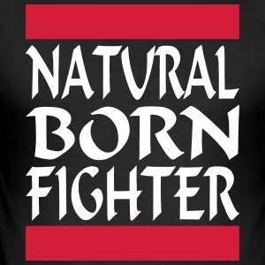 Natural Born Fighter 2 - slim fit T-shirt