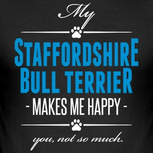 Min Staffordshire Bull Terrier gör mig glad - Slim Fit T-shirt herr