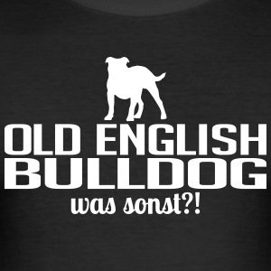 Old English Bulldog was sonst - Männer Slim Fit T-Shirt
