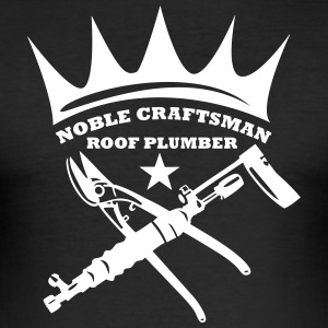 Noble Craftsmen - Roof Plumber - Männer Slim Fit T-Shirt