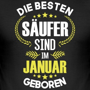 The best drunkards are born in January - Men's Slim Fit T-Shirt