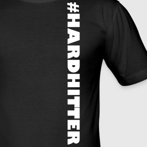#HARDHITTER - Männer Slim Fit T-Shirt