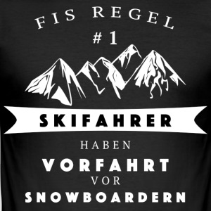 Skiers have right in front of snowboarders - Men's Slim Fit T-Shirt