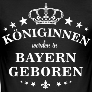 Queens are born in Bavaria - Men's Slim Fit T-Shirt