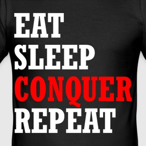 EAT, SLEEP, CONQUÉRIR, REPEAT - Tee shirt près du corps Homme
