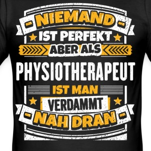 Lustiger Spruch Physiotherapeut - Männer Slim Fit T-Shirt