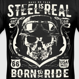 Non abbiate paura Is Real Steel Born to Ride est 68 - Maglietta aderente da uomo