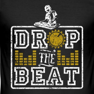 Drop The Beat - Männer Slim Fit T-Shirt