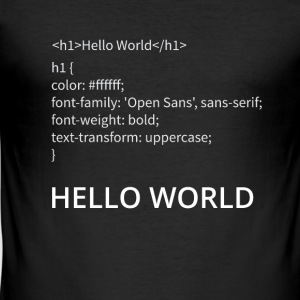 Hello World - Männer Slim Fit T-Shirt