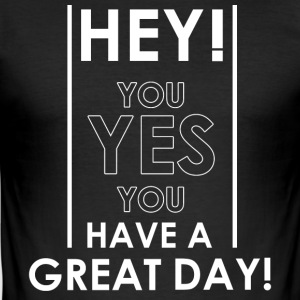 Hey you! - slim fit T-shirt
