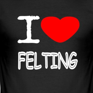 I LOVE FELTING - Men's Slim Fit T-Shirt