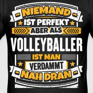 Lustiger Volleyballer Spruch - Männer Slim Fit T-Shirt