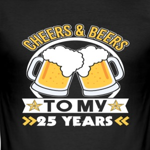 25th birthday beers - Men's Slim Fit T-Shirt