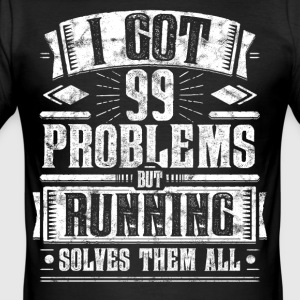 99 Problems but Running Solves Them Funny Tee - Männer Slim Fit T-Shirt