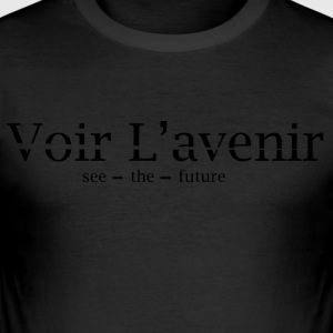 Voir L'avenir - Men's Slim Fit T-Shirt