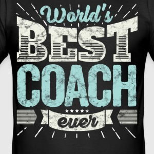 Trainer Geschenk Shirt: World's best Coach ever - Männer Slim Fit T-Shirt