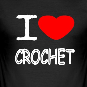 I LOVE CROCHET - Men's Slim Fit T-Shirt