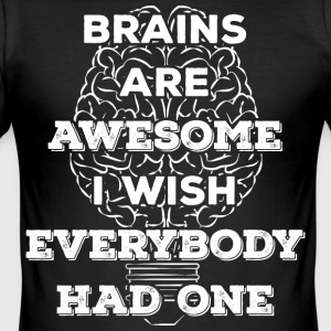 Brains are awesome! I wish everybody had 1 (light) - Men's Slim Fit T-Shirt
