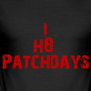 I hate Patch Days - Men's Slim Fit T-Shirt
