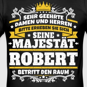 Hans Majestæt Robert - Herre Slim Fit T-Shirt