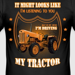 In my head I'm driving my TRACTOR Trekker Traktor - Männer Slim Fit T-Shirt