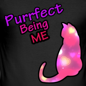 Purrfect Being me - Men's Slim Fit T-Shirt