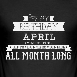 It's My Birthday April - Men's Slim Fit T-Shirt