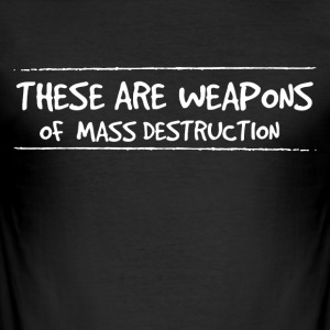 Weapons of mass destruction - Men's Slim Fit T-Shirt