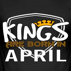 Kings Born In APRIL - Men's Slim Fit T-Shirt