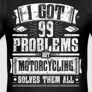 99 Problems but Motorcycling Solves Them All Shirt - Männer Slim Fit T-Shirt