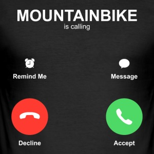 Mountainbike is calling - Männer Slim Fit T-Shirt