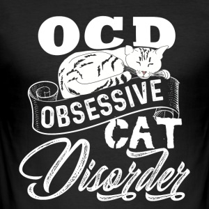 Obsessive Cat Disorder - Slim Fit T-skjorte for menn