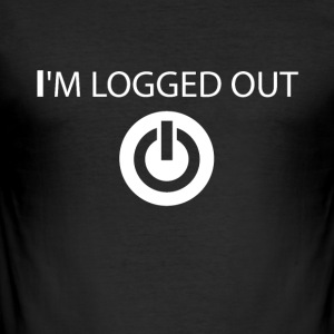 I log out of funny sayings - Men's Slim Fit T-Shirt