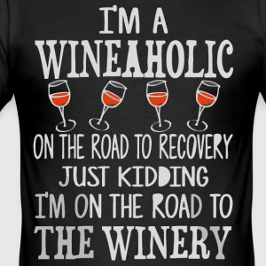 I'm a Wineaholic shirt - Men's Slim Fit T-Shirt