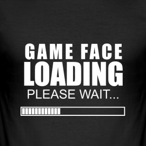 game face lädt - Männer Slim Fit T-Shirt