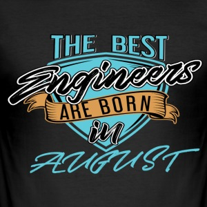 Best Engineers Born In AUGUST - Men's Slim Fit T-Shirt