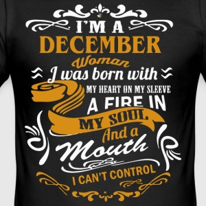 I'm a December Woman shirt - Men's Slim Fit T-Shirt