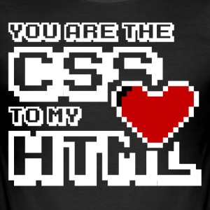 You are the css to my html - Men's Slim Fit T-Shirt
