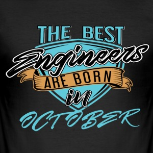 Best Engineers Born In OCTOBER - Men's Slim Fit T-Shirt