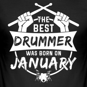 De beste drummer geboren in januari - slim fit T-shirt