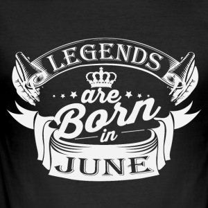Legends are born in June - Men's Slim Fit T-Shirt