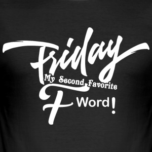 Fredag ​​min andra favorit F WORD vit - Slim Fit T-shirt herr