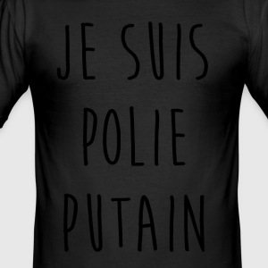 I'm fucking polite - Men's Slim Fit T-Shirt