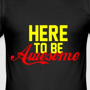 Her for at være AWESOME gul rød - Herre Slim Fit T-Shirt