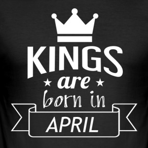 Kings zijn geboren in april - slim fit T-shirt