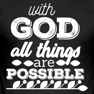 God - Everything is possible - Männer Slim Fit T-Shirt