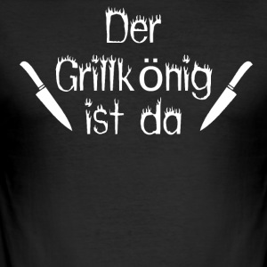 The Grill King is here - Men's Slim Fit T-Shirt