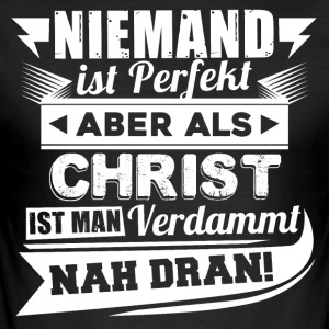 Niemand is perfect - Christelijke T-shirt - slim fit T-shirt