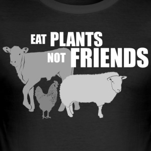eat plants not friends - Männer Slim Fit T-Shirt
